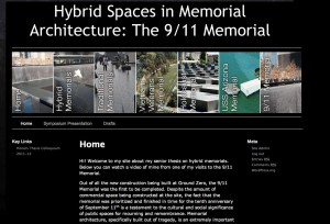 This site is about my senior thesis on hybrid spaces in memorial architecture. Hybrid spaces have the ability to constantly change in symbolic meaning. The site is meant to highlight the important aspects of my senior thesis and provide images of the different memorials. It is still a work in progress and I plan to add more photos.