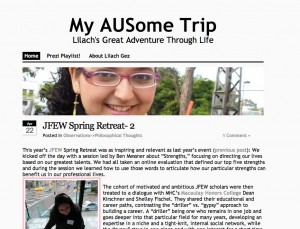"""My AUSome Trip"" is my blog, both personal and academic, in which I share the projects I work on and adventures I have. Last semester I lived out my dream of studying abroad in Melbourne, Australia and produced vlogs or video diaries about my experiences. Through this site, I became a blogger for the Official Australian Embassy Government Website encouraging students to study abroad in Australia. My site was also added to the blogroll of other study abroad websites.   My other ""AU"" passion is my desired profession of Audiology and already I am enthralled by the field. A video that I created was even re-tweeted and re-pinned by ASHA, the American Speech-Language-Hearing Association.  In the past year, my eportfolio has gained followers and improved in quality."